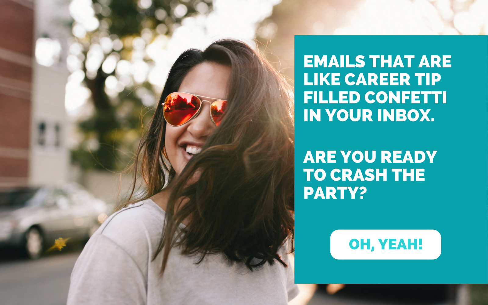 Career-filled confetti in your inbox.